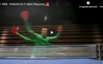 Excellent publicité Scifi Ping Pong