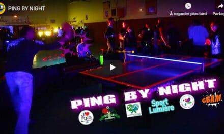 Pleins feux sur le Ping Pong By Night de St-Etienne