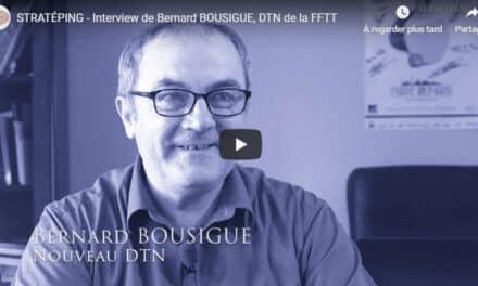Bernard Bousigue, nouveau DTN de la FFTT – Interview vidéo