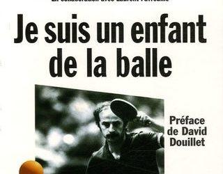 Jacques Secrétin, «Je suis un enfant de la Balle»