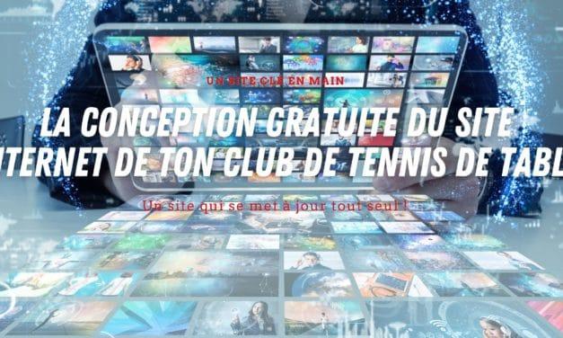 La conception du site internet gratuite pour ton club de tennis de table