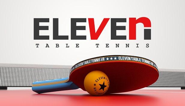 Du ping-Pong en réalité virtuelle (VR) – Oculus Quest 2 et jeu Eleven Table Tennis