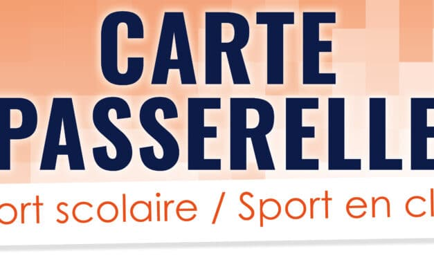 CARTE PASSERELLE – SPORT SCOLAIRE-SPORT EN CLUB